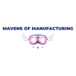 Mavens of Manufacturing
