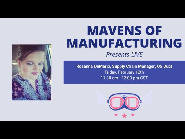 Why Women Need to be in Manufacturing with Rosanna DeMario (E009)